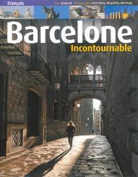 Barcelone incontournable