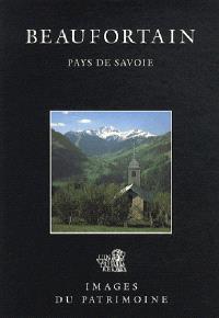 Beaufortain, pays de Savoie