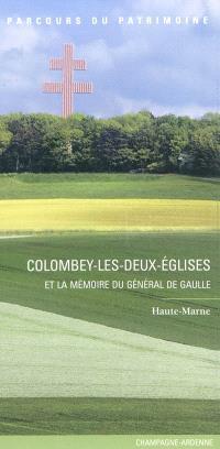 Colombey-les-Deux-Eglises et la mémoire du général de Gaulle : Haute-Marne
