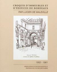 Croquis d'immeubles et d'édifices de Bordeaux : 1952-1961