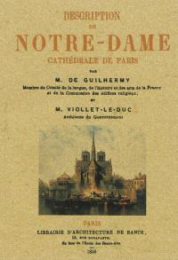 Description de Notre-Dame, cathédrale de Paris