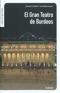El Gran Teatro de Burdeos