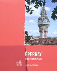 Epernay, cité du champagne