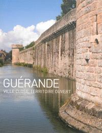 Guérande : ville close, territoire ouvert