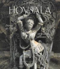 Hoysala : dieux de l'Inde et beautés célestes