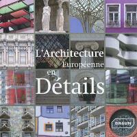 L'architecture européenne en détails