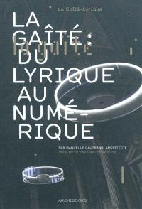 La Gaîté, du lyrique au numérique