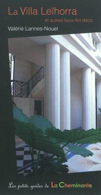 La villa Leïhorra et autres lieux Art déco