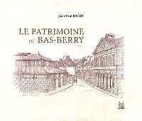 Le patrimoine du Bas-Berry. Volume 2
