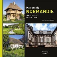 Maisons de Normandie : argile, calcaire, silex, matériaux d'avenir