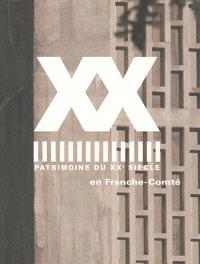 Patrimoine du XXe siècle en Franche-Comté