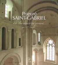 Prieuré Saint-Gabriel : un élan monastique normand au XIe siècle