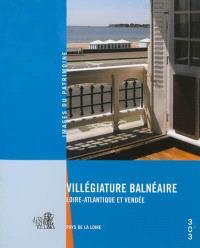 Villégiature balnéaire : Loire-Atlantique et Vendée, Pays de la Loire