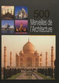500 merveilles de l'architecture