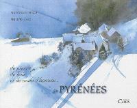 De pierres, de bois et de main d'homme : les Pyrénées