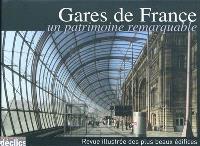 Gares de France : un patrimoine remarquable