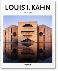 Louis I. Kahn : 1901-1974 : l'espace illuminé