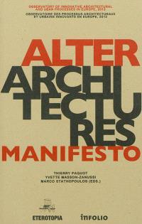 Alterarchitectures manifesto