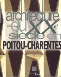 Architecture du XXe siècle en Poitou-Charentes