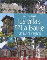 Les villas de La Baule : un autre regard
