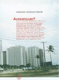 Alphavilles ? : Acapulco, Albuquerque, Antwerpen...
