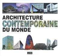 Architecture contemporaine du monde