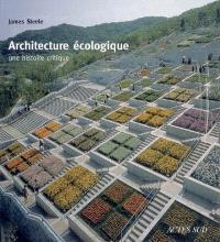 Architecture écologique : une histoire critique