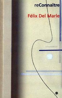 Félix Del Marle : catalogue de l'exposition, Musée de Grenoble, 15 mai-30 septembre 2000
