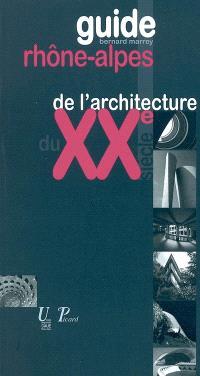 Guide Rhône-Alpes de l'architecture du XXe siècle (1914-2003)