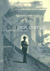 Jack Cornaz : un architecte à contre-jour