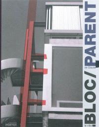 La villa Bloc de Claude Parent : architecture & sculpture