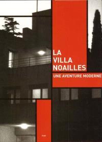 La villa Noailles : une aventure moderne