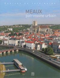 Meaux : patrimoine urbain : Ile-de-France