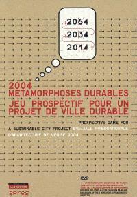 Métamorphoses durables : jeu prospectif pour un projet de ville durable
