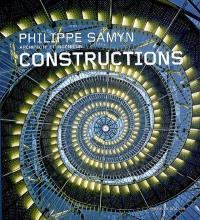 Philippe Samyn, architecte et ingénieur : constructions