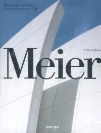 Meier : Richard Meier & partners, complete works 1963-2008