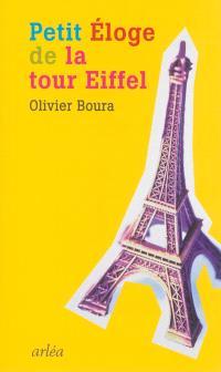 Petit éloge de la tour Eiffel