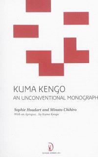 Kuma Kengo : an unconventional monograph