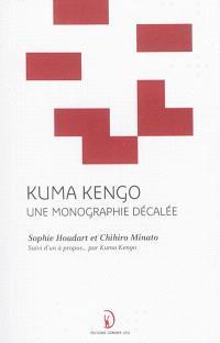 Kuma Kengo : une monographie décalée