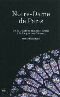 Notre-Dame de Paris : de la colombe du Saint-Esprit à la langue des oiseaux