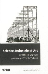 Science, industrie et art