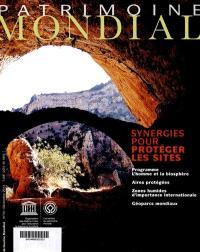 Patrimoine mondial. n° 70, Synergies pour protéger les sites