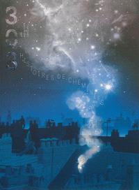 Trois cent trois-Arts, recherches et créations. n° 124, Histoires de cheminées