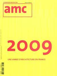 AMC, le moniteur architecture. n° 193, 2009, une année d'architecture en France