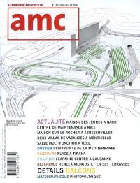 AMC, le moniteur architecture. n° 180, Balcons