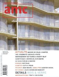 AMC, le moniteur architecture. n° 181, Bois & verre