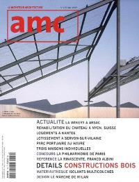 AMC, le moniteur architecture. n° 170, Constructions bois