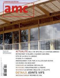 AMC, le moniteur architecture. n° 172, joints vifs