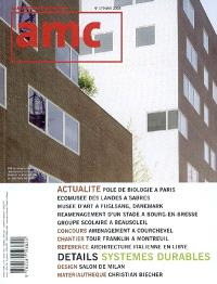 AMC, le moniteur architecture. n° 179, Systèmes durables