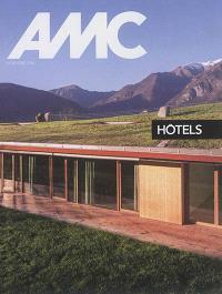 AMC, le moniteur architecture, hors série, Hôtels